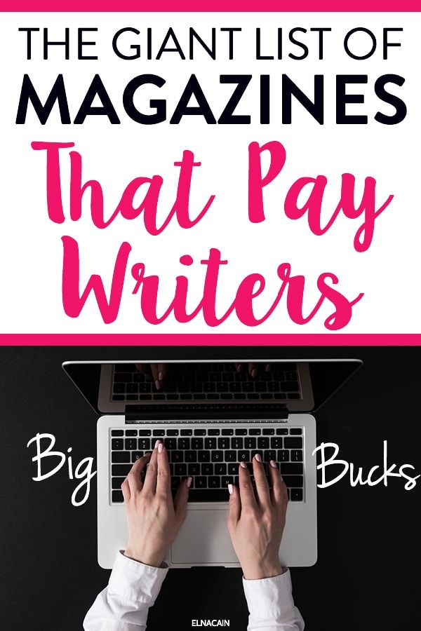 The Giant List Of Magazines That Pay Writers Elna Cain Online Writing Jobs Freelance Writing Jobs Writing Jobs