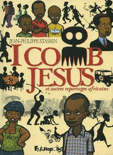 Futuropolis >> Fiche titre : I comb Jesus et autres reportages africains