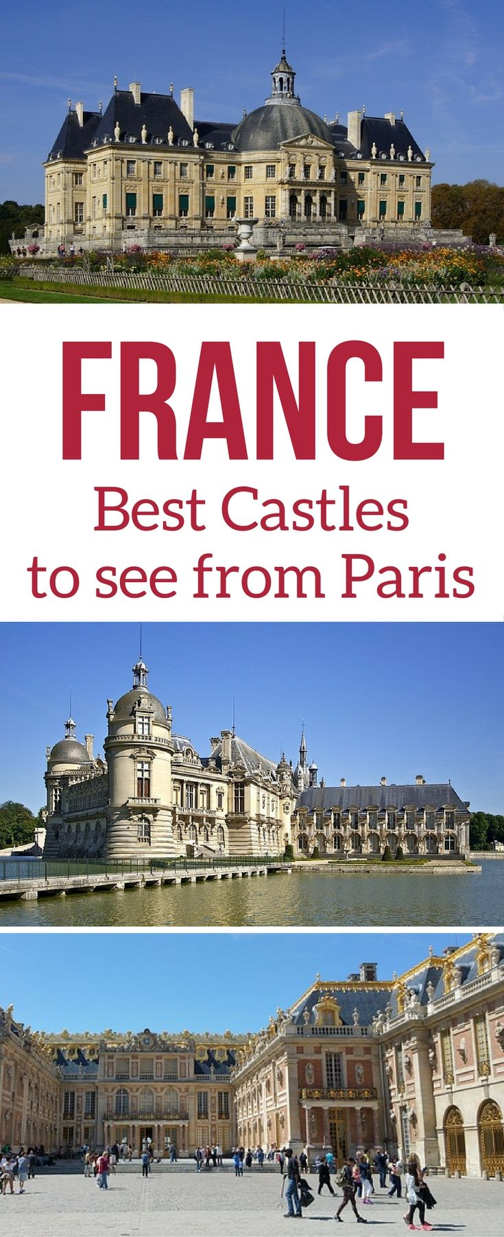 Paris Travel - Some of the best day trips from Paris France are to see magnificent French castles - Unesco sites, as well as other castles with impressive decors and long history - discover 7 fort or castles to visit around Paris | Things to do in Paris | Paris itinerary | #paris #paristravel