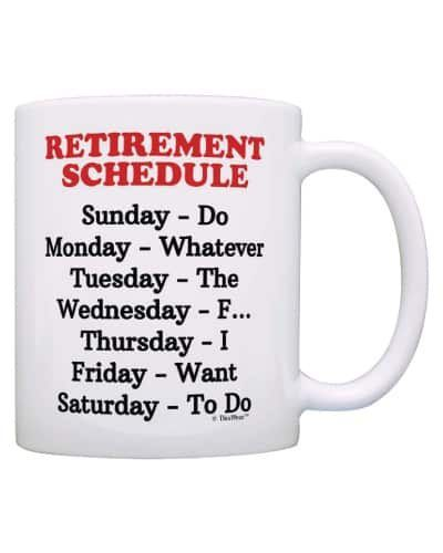 Retirement Schedule Mug | Funny Retirement Gift Ideas  sc 1 st  Pinterest & 10 Retirement Gifts For Men u0026 Women | Cricut | Retirement gifts ...