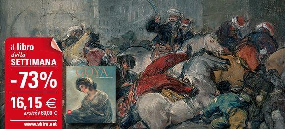 """Il #LibroDellaSettimana è """"Goya e il mondo moderno"""". Acquistalo subito con il 72% di sconto su http://www.skira.net/goya.html"""