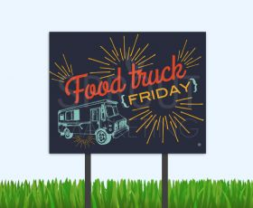 Food trucks continue to sprout up and we are loving them. Host one at your community on a Friday and advertise with these fun bandit signs!   #FoodTruckFriday #FoodTruck #ResidentEvent