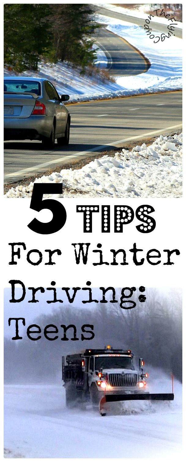 Winter safety tips for truck drivers - 5 Tips For Winter Driving Teens Teens And First Time Drivers The Flying