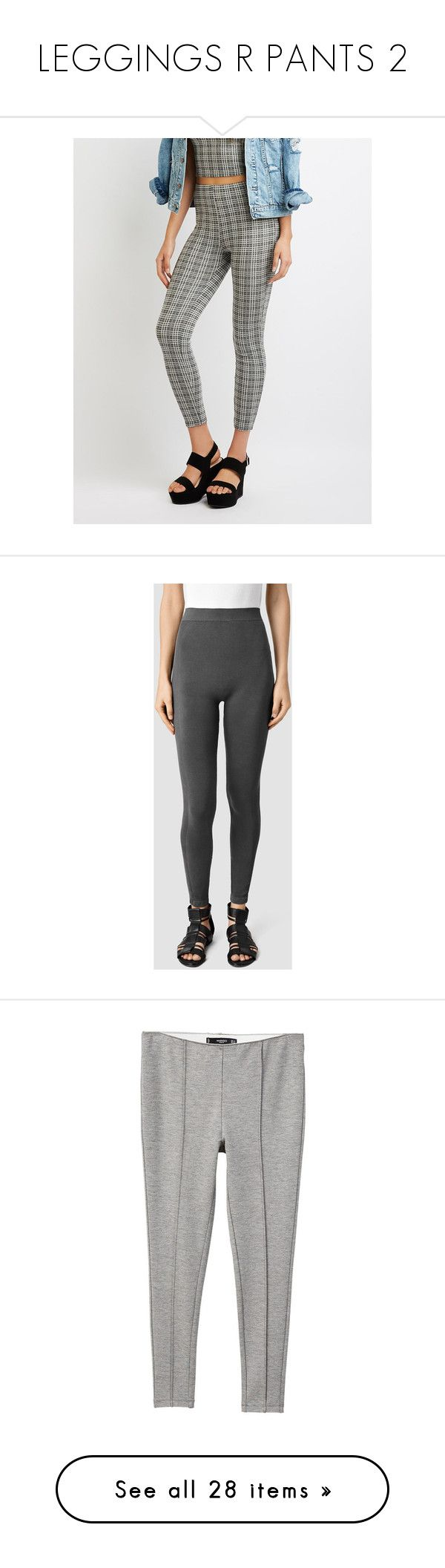 """""""LEGGINGS R PANTS 2"""" by celestialbabeng on Polyvore featuring pants, multi, high rise pants, high waisted skinny trousers, white skinny pants, white high waisted trousers, charlotte russe, leggings, charcoal and charcoal grey leggings"""