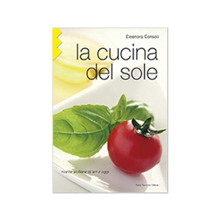 cucina siciliana, come quella mediterranea in generale, è la cucina ...