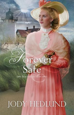 Book Review: Forever Safe by Jody Hedlund - Reading Is My SuperPower