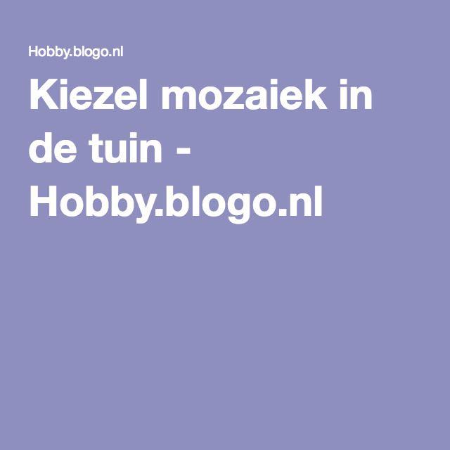 Kiezel mozaiek in de tuin - Hobby.blogo.nl