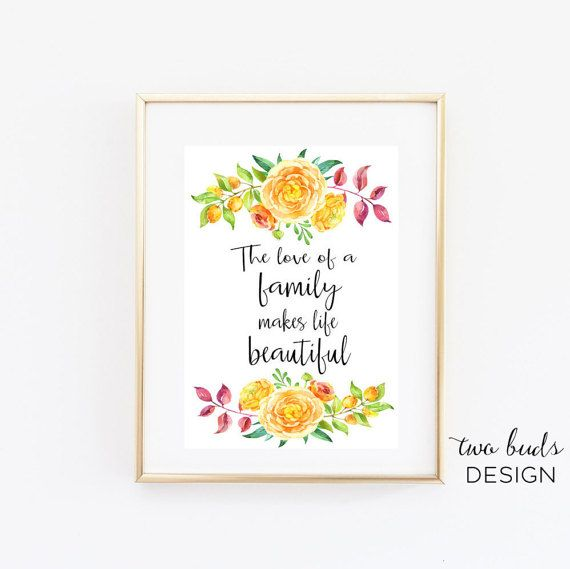 Printable Wall Art, The Love Of A Family Makes Life Beautiful, Family, Printable, Relationships, Appreciation, Love, Togetherness, Home, Dec