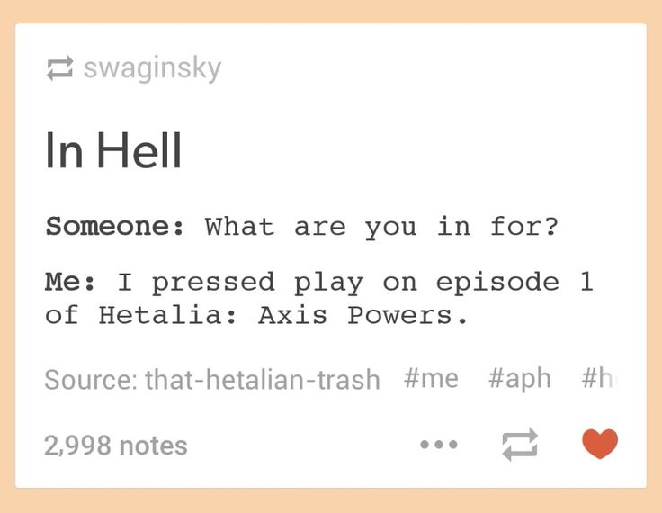 Hahahaha. Once you join Hetalia fandom, you are in t for life. You shall forever see history in a different way xD