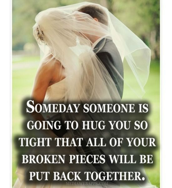 Best love Sayings & Quotes    QUOTATION – Image :    As the quote says – Description  Someday, someone is going to hug you so tight that all of your broken pieces will stick back together. ~ Love quotes  Sharing is Love – Don't forget to share this quote and share...