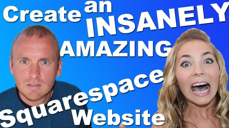 Create an Insanely AMAZING Squarespace Website! - 2014