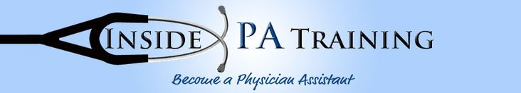Inside PA training-Everything you need to know about becoming a Physician Assistant. Very helpful articles!