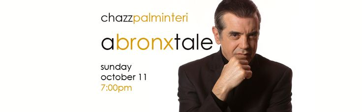 A Bronx Tale is a funny and touching memoir written by and starring Chazz Palminteri. In the celebrated play on which he based the legendary movie, directed by and co-starring Robert De Niro, Palminteri brings 18 characters to life while vividly depicting a young boy's rough childhood in the 1960's-era Bronx and the unforgettable people he encountered. Buy your Tickets now at www.thevetsri.com