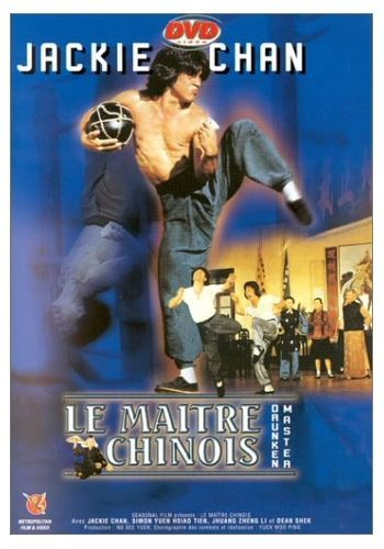 Le Maître chinois, Drunken Master - Jackie Chan, Juang Zheng Li - Neuf
