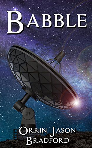 Babble by Orrin Jason Bradford, a sci-fi thriller, takes the reader on a thrill-ride as the mother of Bobby, a young autistic boy with a special talent, finds herself caught in the web of some plot…