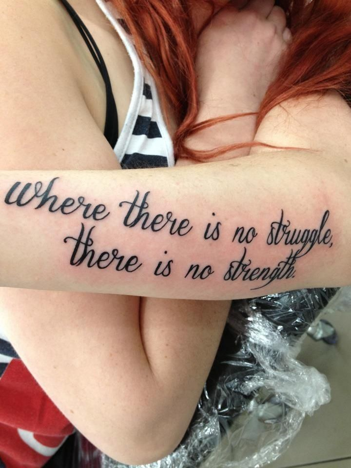 Best Strength Quotes For Tattoos: Where There Is No Struggle There Is No Strength #tattoo