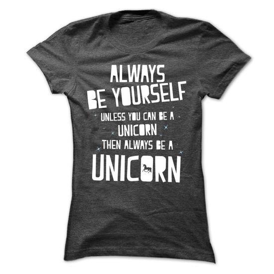Always be a Unicorn - #mason jar gift #gift amor. BUY IT => https://www.sunfrog.com/Funny/Always-be-a-Unicorn.html?68278