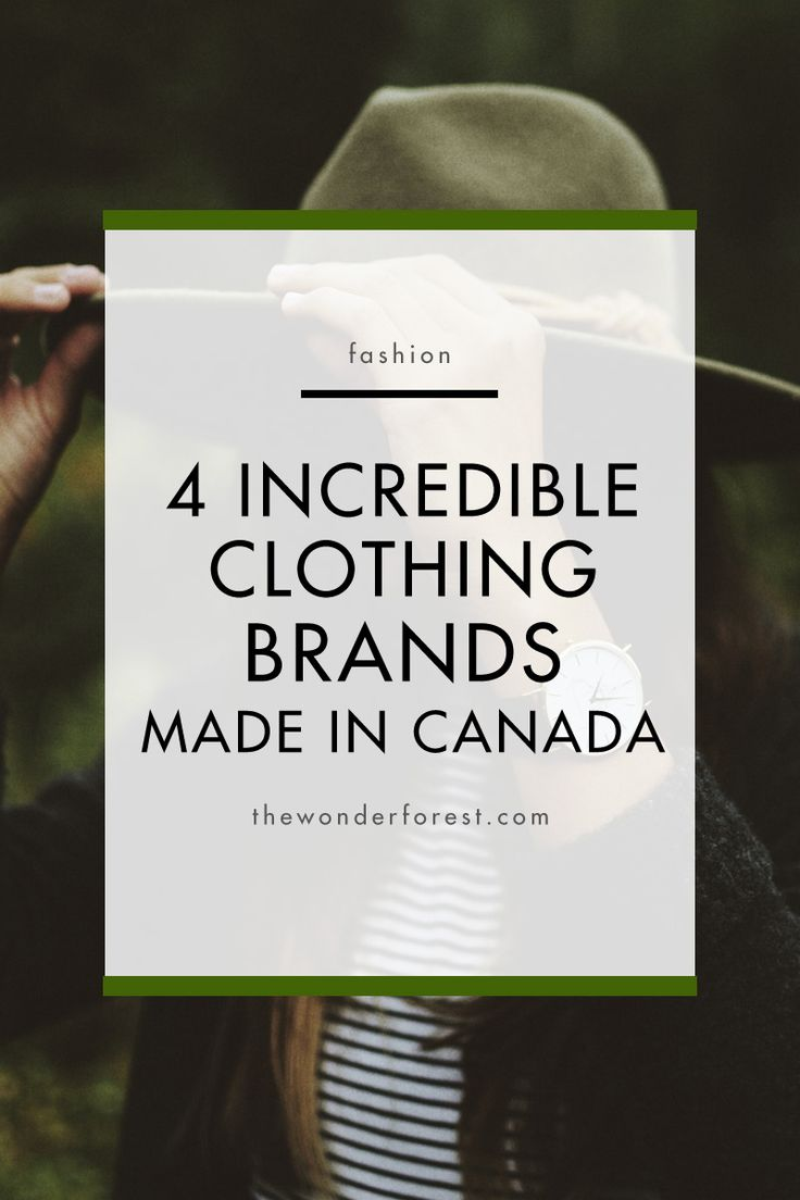 4 Incredible Clothing Brands Made in Canada