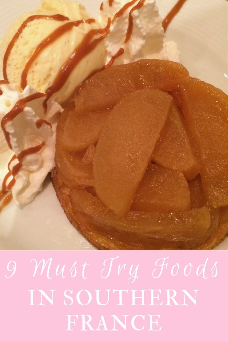 9 Mouthwatering Must Try Foods in Southern France