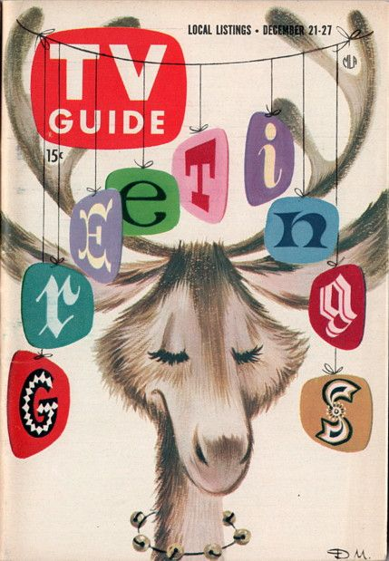 """TV Guide """"Greetings"""", December 21-27, 1957--Ah yes, a great vintage year--this was my First Christmas!! :-)"""