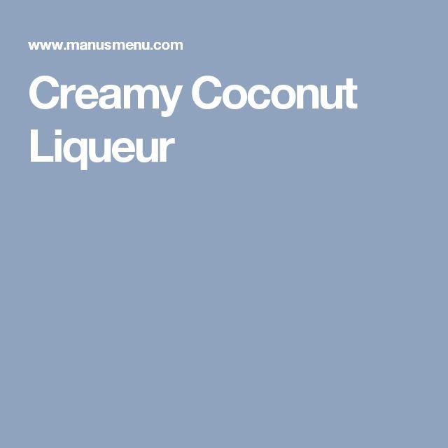 Creamy Coconut Liqueur