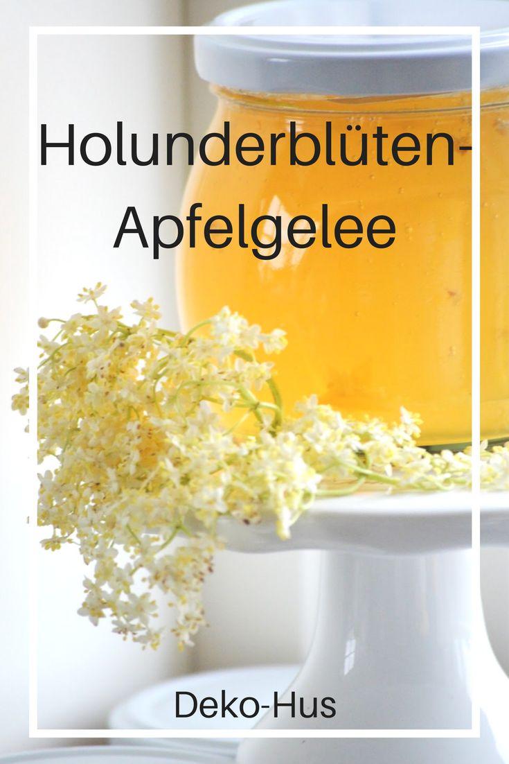 Apfelgelee Holunderblüten Gelee Rezept