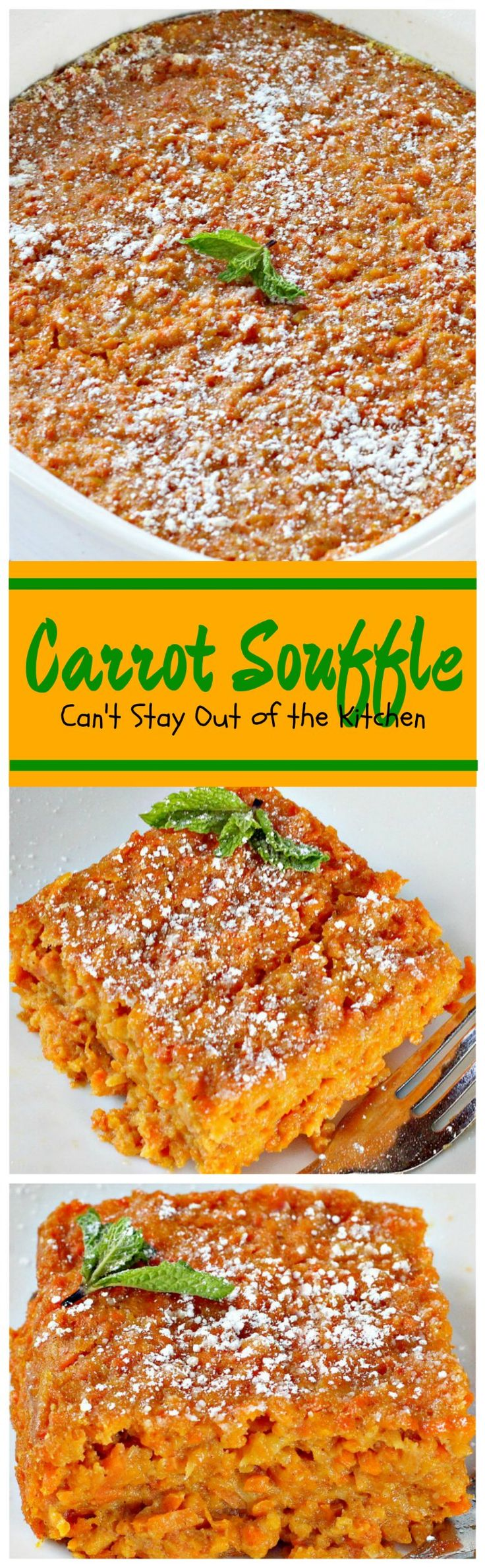 ✔️Good/super sweet Carrot Souffle  Can't Stay Out of the Kitchen