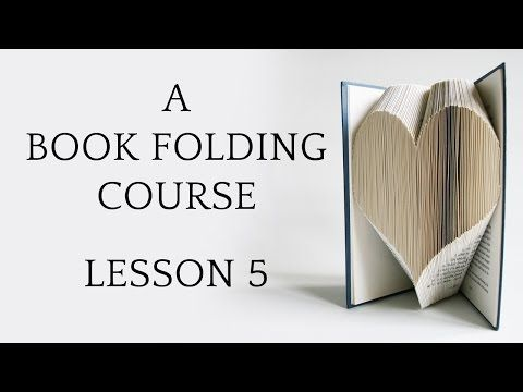 Book Folding Basics Explained | Love Book Folding