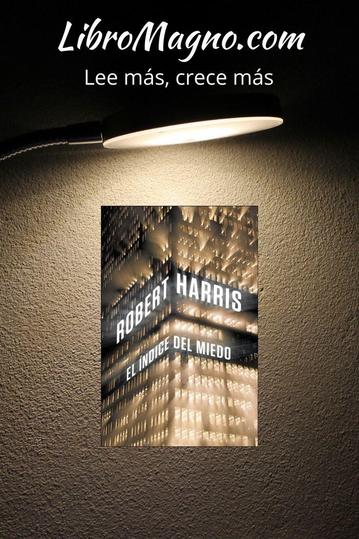 """#RecomiendoLeer """"El índice del miedo"""" de Robert Harris http://www.libromagno.com/2014/02/el-indice-del-miedo-robert-harris.html"""