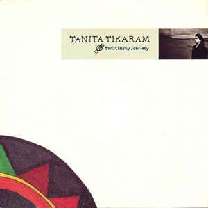 Tanita Tikaram - Twist In My Sobriety (Vinyl) at Discogs