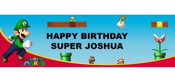 Mario Bros Personalized Happy Birthday Banner 5ft, Luigi Birthday Party Banner  These are great for a Child's Party!