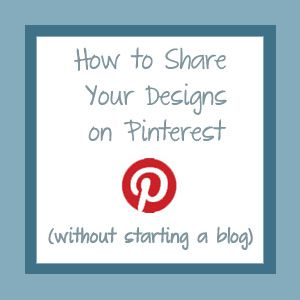 More pinterest tips...how to share your own work