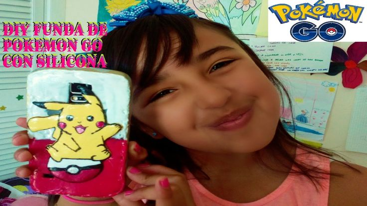 DIY FUNDA POKEMON GO CON SILICONA | diy pokemon go phonecase