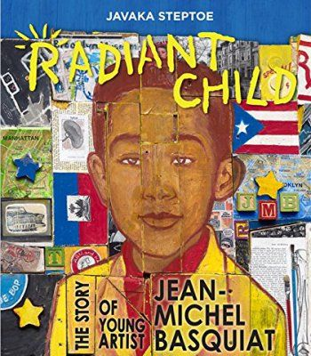 Radiant Child: The Story of Young Artist Jean-Michel Basquiat (Americas Award for Children's and Young Adult Literature. Commended) PDF