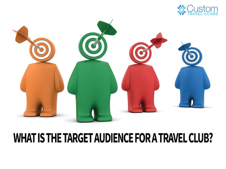 #travelclubs What is the target audience for a travel club