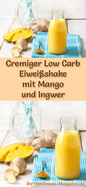 Mango-Eiweißshake mit Ingwer selber machen - ein gesundes Low-Carb-Diät-Rezept für Frühstücks-Smoothies und Proteinshakes zum Abnehmen - ohne Zusatz von Zucker, kalorienarm, gesund ... #eiweiß #eiweissshake #lowcarb #smoothie #abnehmen