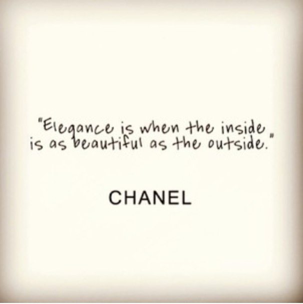 Chanel's quote for near vanity :)