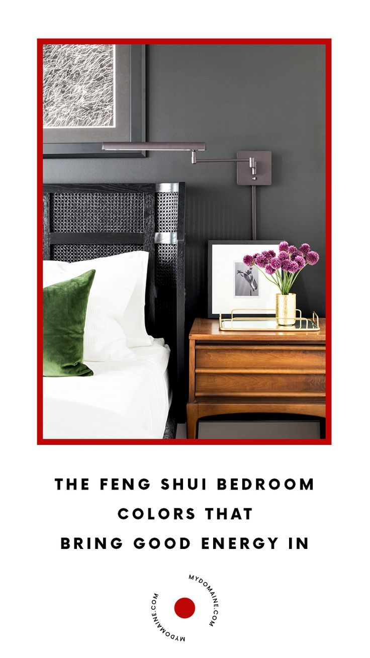 The Feng Shui Bedroom Colors That Will Bring The Best Energy Into