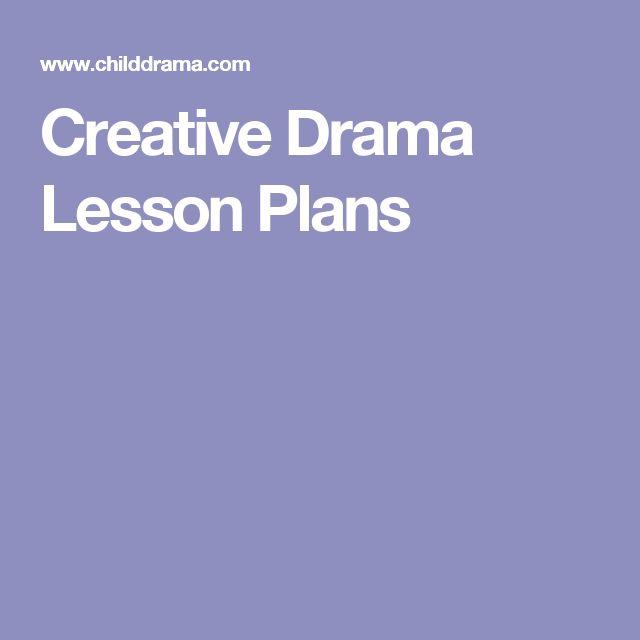 Creative Drama Lesson Plans