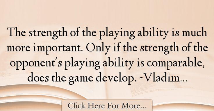 Vladimir Kramnik Quotes About Strength - 64941