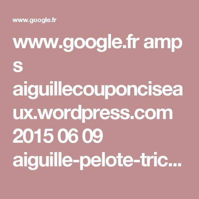 www.google.fr amp s aiguillecouponciseaux.wordpress.com 2015 06 09 aiguille-pelote-tricot-5-le-pull-loose-en-coton-tuto-inside amp