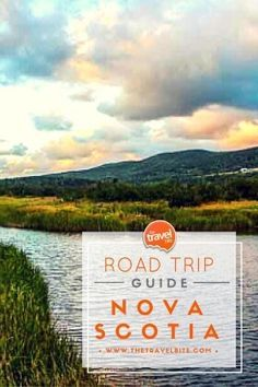 Road Trip Guide -- Nova Scotia   There are some great places to see in Nova Scotia for nature lovers, history buffs, adventurers, and foodies. Here's a guide to help you plan your trip.