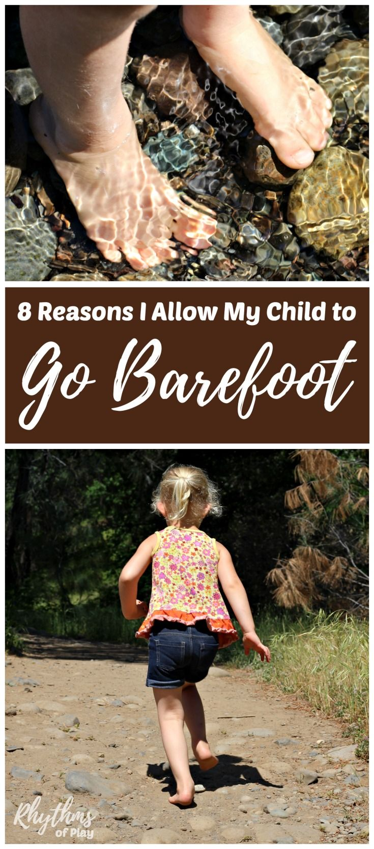Barefoot health benefits for kids - The feet and sensory systems can develop properly when a child is allowed to go barefoot. Find out all of the amazing health and safety benefits of going barefoot while playing outside! Parenting Tips