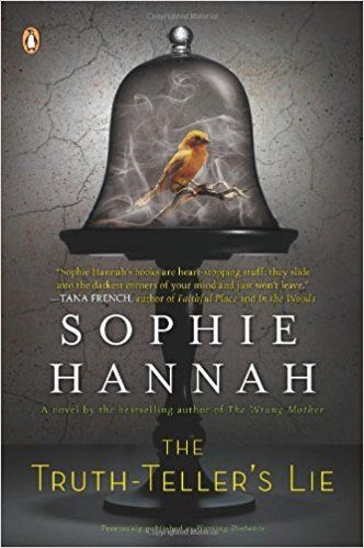 The Truth-Teller's Lie: A Novel previously published as Hurting Distance: Sophie Hannah: 9780143115854: Amazon.com: Books