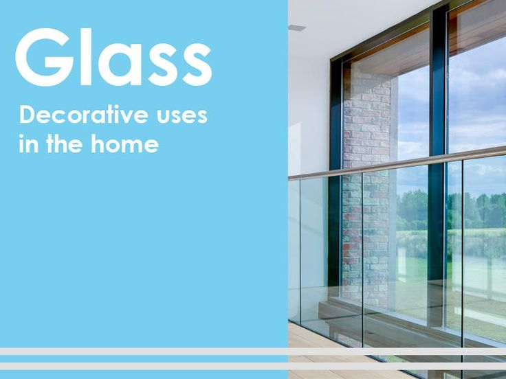 Out of all the materials out there, glass is used in most of our homes. Glass can come in several forms from glazing, to countertops and decorative walls.
