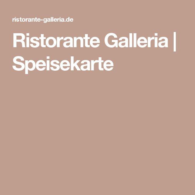 Ristorante Galleria | Speisekarte