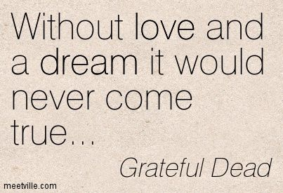 Best 25 Grateful Dead Quotes Ideas Only On Pinterest