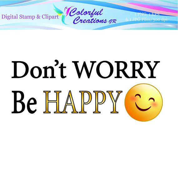 Don't Worry Be Happy Stamp For Personal And Commrecial