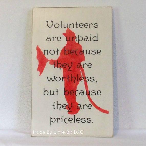 Volunteer Firefighters Volunteers are unpaid not by LittleBitDAC,