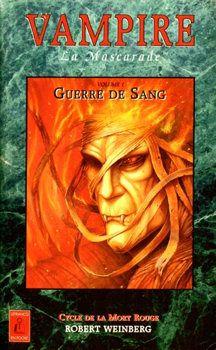 Vampire la Mascarade - cycle de la Mort Rouge vol. 1 Robert WEINBERG - 1995